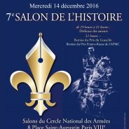 7ème Salon de l'Histoire le 14 décembre 2016 au Cercle National des Armées