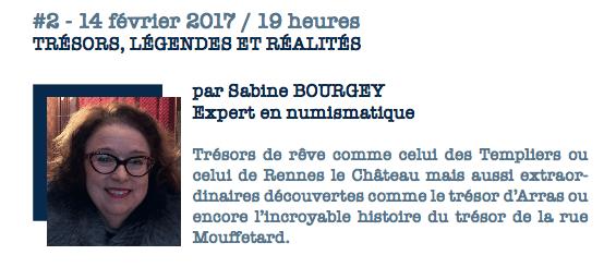 Conférences de Sabine Bourgey – Trésors, légendes et réalités – 14 février 2017